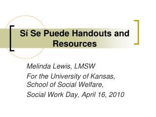 Sí Se Puede Handouts and Resources