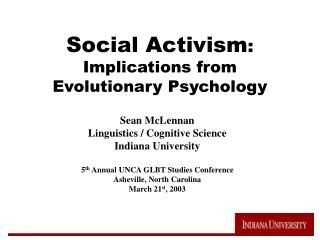 Social Activism :  Implications from Evolutionary Psychology