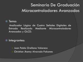 Seminario De Graduación Microcontroladores  Avanzados
