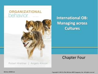 International OB: Managing across Cultures