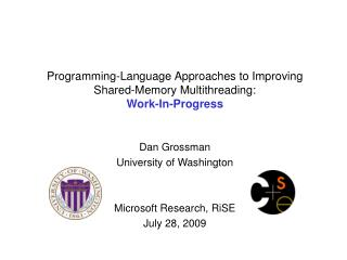 Programming-Language Approaches to Improving Shared-Memory Multithreading:  Work-In-Progress