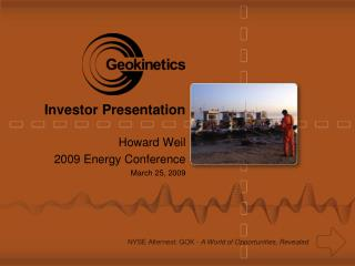 Howard Weil 2009 Energy Conference March 25, 2009
