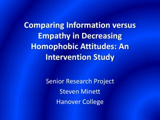 Comparing Information versus Empathy in Decreasing Homophobic Attitudes: An Intervention Study