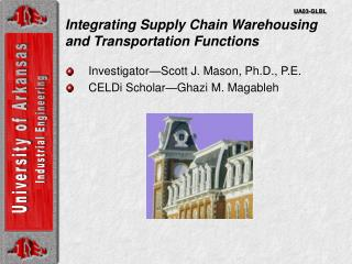 Integrating Supply Chain Warehousing and Transportation Functions