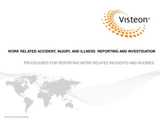 WORK RELATED ACCIDENT, INJURY, AND ILLNESS  REPORTING AND INVESTIGATION