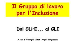 Il Gruppo di lavoro per l'Inclusione