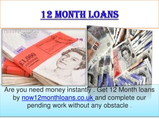 12 Month Loans-Fast educational funding intended for meetin