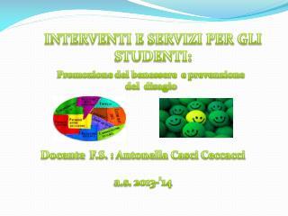 INTERVENTI E SERVIZI PER GLI STUDENTI: