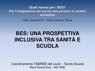 Coordinamento TSMREE del Lazio � Tavolo Scuola Maria Teresa Sarti � ASL RME