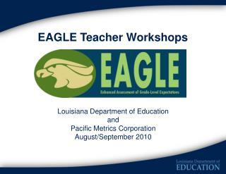 EAGLE Teacher Workshops