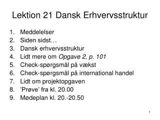 Lektion 21 Dansk Erhvervsstruktur