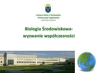 Instytut Nauk o Środowisku Uniwersytet Jagielloński eko.uj.pl
