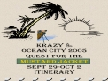 Krazy 8s Ocean City 2005 Quest for the  Mustard Jacket Sept 29-Oct 2 Itinerary