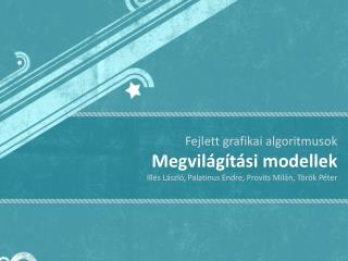 Fejlett grafikai algoritmusok Megvilágítási modellek