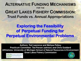 Exploring the Feasibility  of Perpetual Funding for  Perpetual Environmental Problems