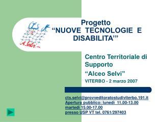 """Progetto  """"NUOVE  TECNOLOGIE  E  DISABILITA'"""""""