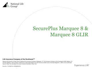 SecurePlus Marquee 8 &  Marquee 8 GLIR