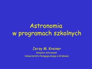 Astronomia  w programach szkolnych