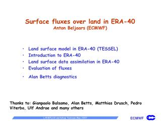 Surface fluxes over land in ERA-40 Anton Beljaars (ECMWF)