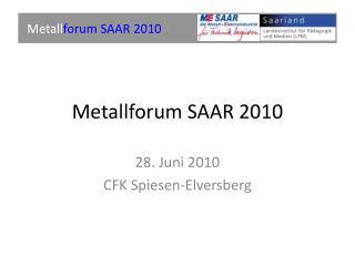 Metallforum SAAR 2010