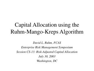 Capital Allocation using the Ruhm-Mango-Kreps Algorithm