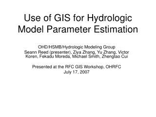 Use of GIS for Hydrologic Model Parameter Estimation