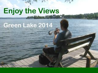Enjoy the Views Green Lake 2014