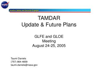 TAMDAR Update & Future Plans GLFE and GLOE Meeting August 24-25, 2005