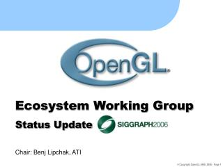 Ecosystem Working Group Status Update Chair: Benj Lipchak, ATI