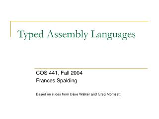 Typed Assembly Languages