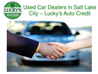 Used Car Dealers in Salt Lake City - Lucky's Auto Credit