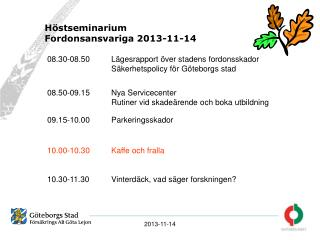 Höstseminarium  Fordonsansvariga 2013-11-14