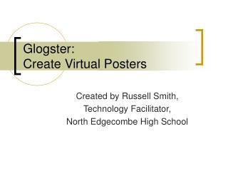 Glogster:  Create Virtual Posters