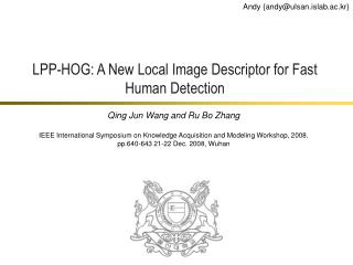 LPP-HOG: A New Local Image Descriptor for Fast Human Detection