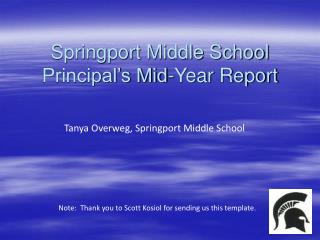 Springport Middle School Principal�s Mid-Year Report