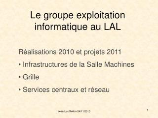 Le groupe exploitation informatique au LAL