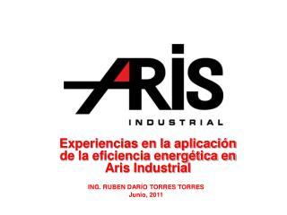 Experiencias en la aplicación de la eficiencia energética en Aris Industrial