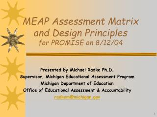 MEAP Assessment Matrix and Design Principles for PROMISE on 8/12/04
