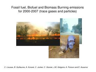 Fossil fuel, Biofuel and Biomass Burning emissions  for 2000-2007 (trace gases and particles)