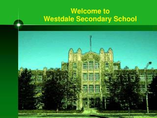Welcome to  Westdale Secondary School