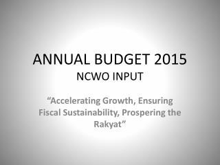 ANNUAL BUDGET 2015 NCWO INPUT