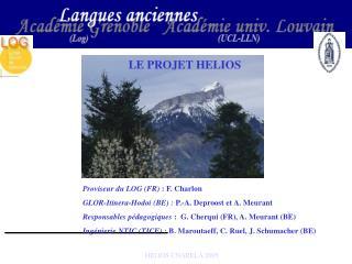 Proviseur du LOG (FR)  : F. Charlon GLOR-Itinera-Hodoi (BE) :  P.-A. Deproost et A. Meurant