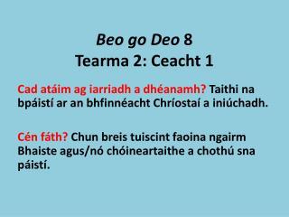 Beo go Deo  8 Tearma 2: Ceacht 1