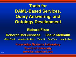 Tools for DAML-Based Services,  Query Answering, and  Ontology Development