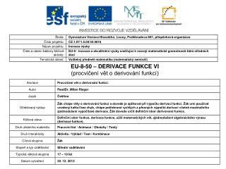 EU-8-50 – DERIVACE FUNKCE VI (procvičení vět o derivování funkcí)