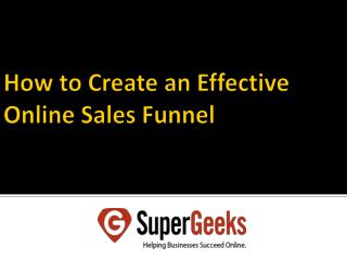 How to Create an Effective Online Sales Funnel