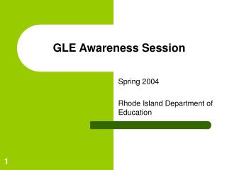 GLE Awareness Session