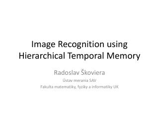 Image Recognition using Hierarchical Temporal Memory