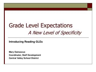 Grade Level Expectations A New Level of Specificity