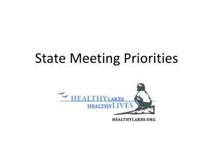State Meeting Priorities
